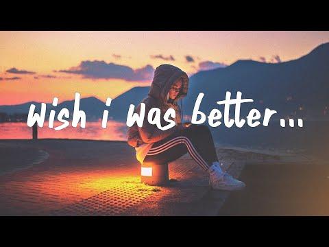 Kina & Yaeow - Wish I Was Better mp3 baixar