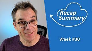 Recap/ Summary of week #30