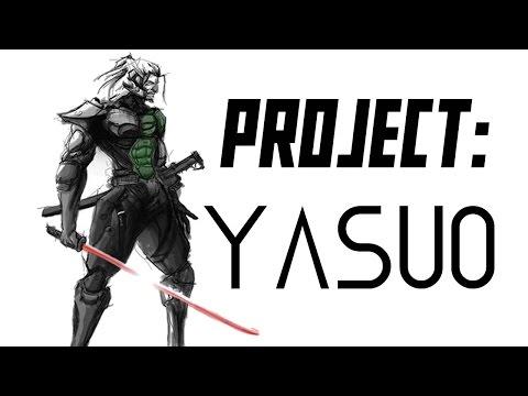 PROJECT: Yasuo League Of Legends Skin Trailer