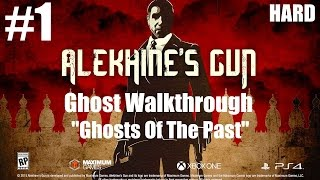 Alekhine's Gun - Ghost Walkthrough - HARD Mission #1 Ghosts of the Past | CenterStrain01