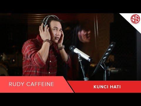 Rudy Caffeine  Kunci Hati   Clip