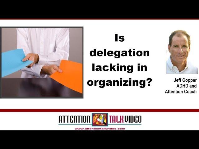 ADHD Mindset Tip: Delegation