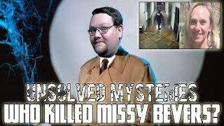 My Favorite Unsolved Mysteries: The Case of Missy Bevers