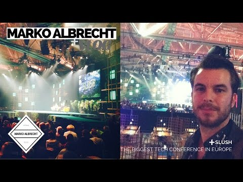 SLUSH - The biggest tech conference in Europe | HELSINKI, Finland | Marko Albrecht VLOG