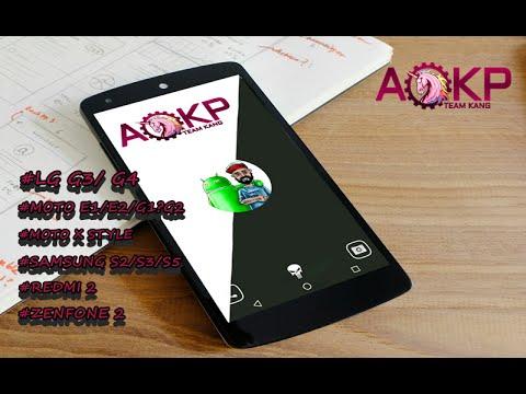AOKP Custom ROM 6.0.1(LG G3/g4 Motorola Moto E1/E2/G1/G2 Samsung S2/S3/S5 Zenfone 2)