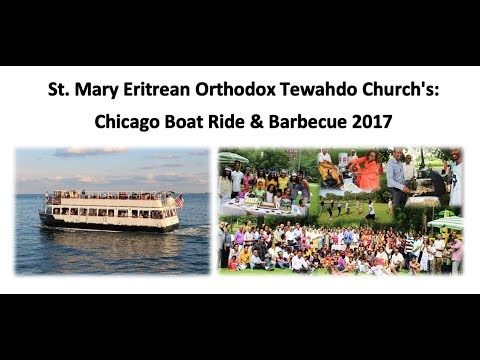St.Mary's Eritrean Church: Chicago Boat Ride & BBQ 2017