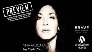 Nina Åkerlund - What About Me [Censored Preview] RELEASE 18 MAR 2016