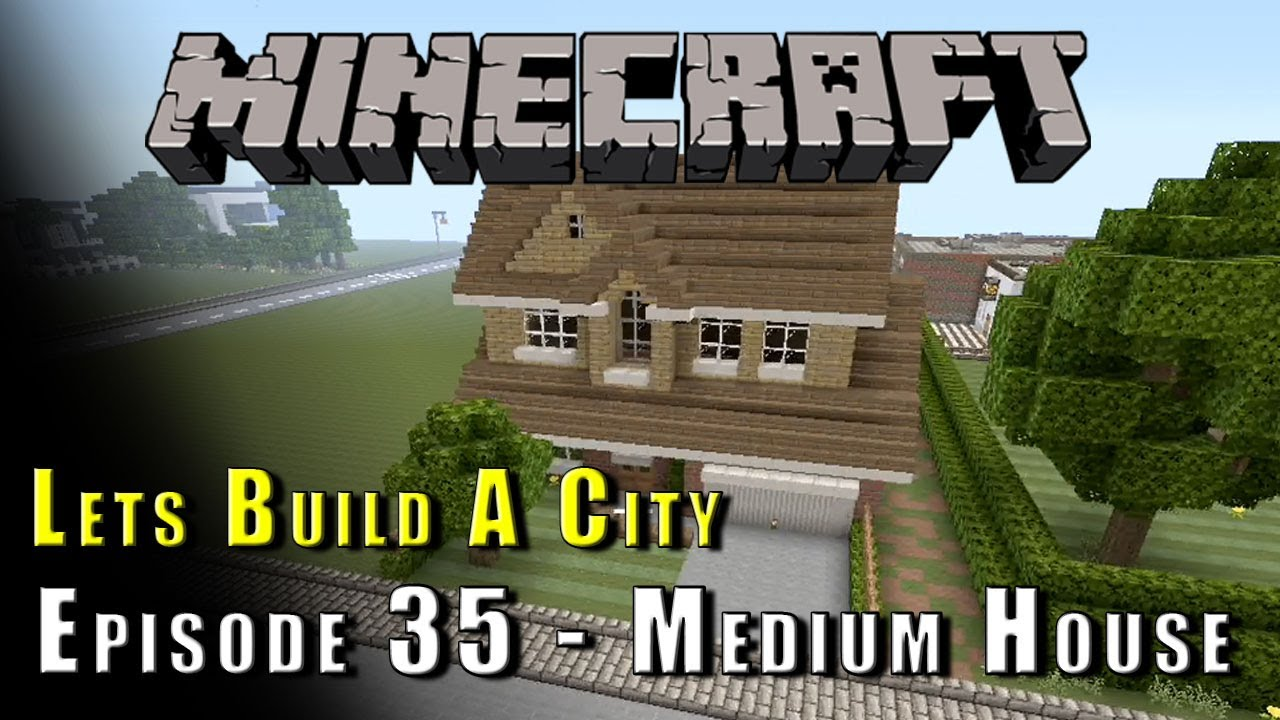 How To Build A Medium House In Minecraft