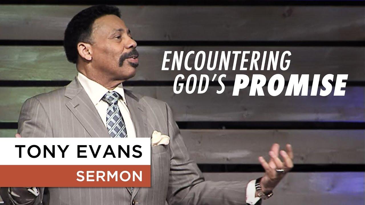 Encountering God's Promise - Tony Evans Sermon