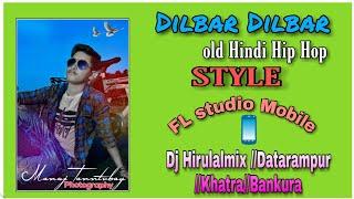 Dilbar Dilbar (old Hindi Hip Hop DJ song) Dj Hirulalmix //Datarampur //Khatra//Bankura
