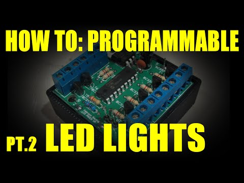 HOW TO: Programmable LED Lights (Part 2)