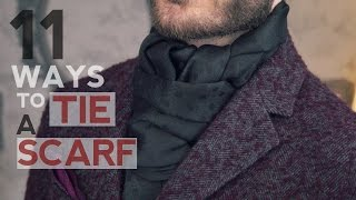 How To Wear a Scarf  - 11 WAYS TO TIE A SCARF FOR MEN BY DANIEL ESSA