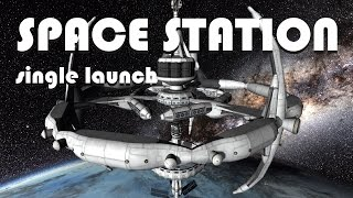 Single Launch Space Stations! - Fully Reusable - KSP 1.2.2