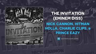 Nick Cannon - The Invitation (Eminem Diss)