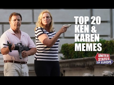 Top 20 Ken & Karen Memes   Greg Shapiro's 'United States of Europe' from YouTube · Duration:  3 minutes 37 seconds
