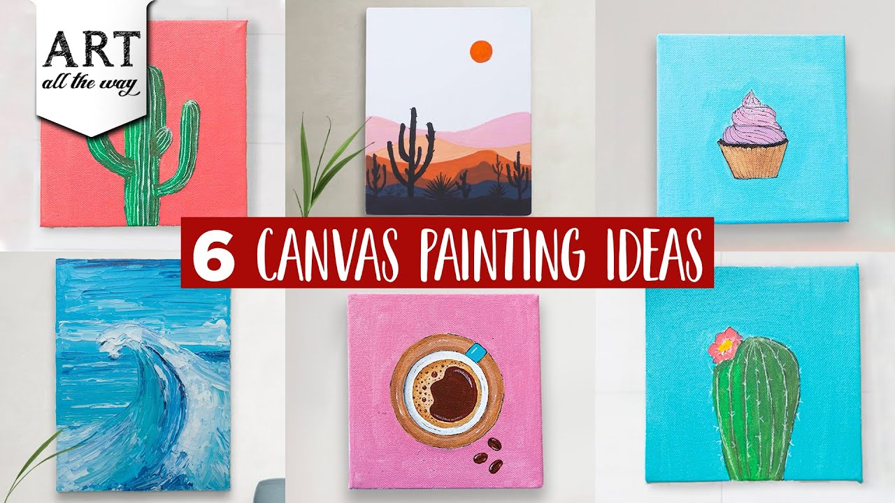 6 Canvas Painting Ideas Diy Home Decors Canvas Painting Tutorial Youtube