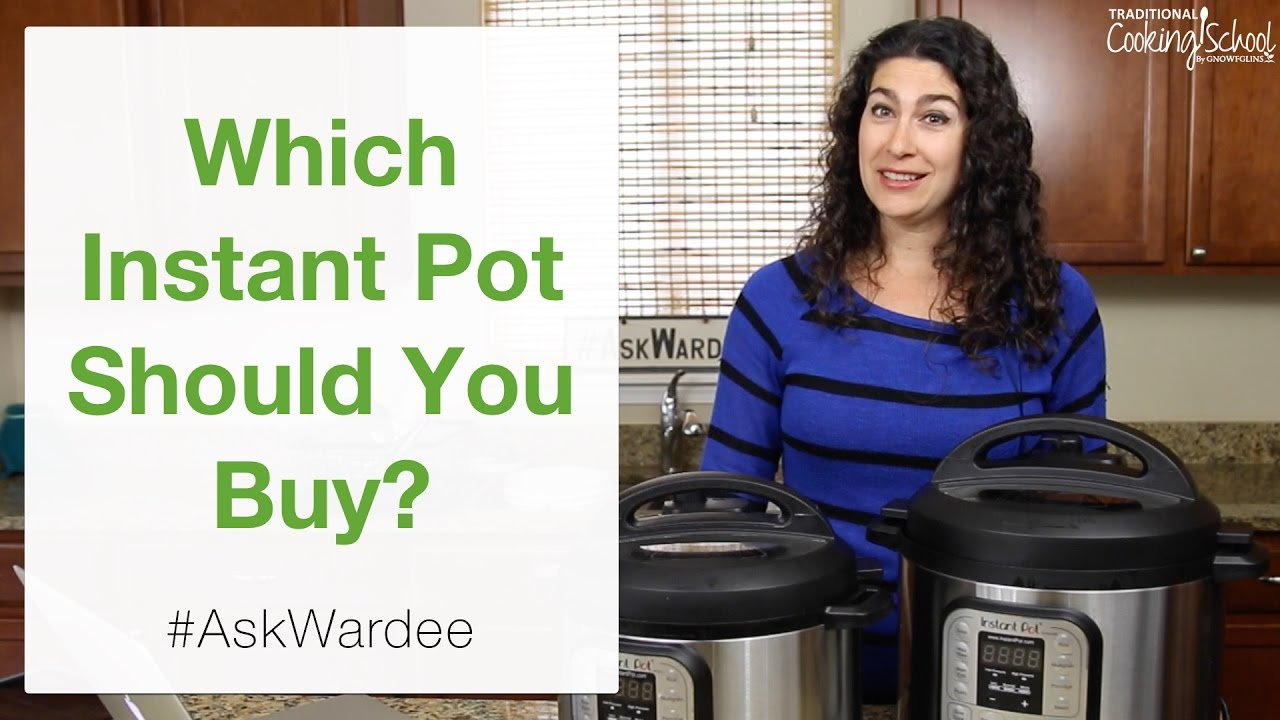 Which Instant Pot Should You Buy?   #AskWardee 048 - YouTube