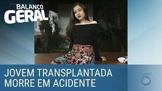Jovem passa por transplante, recebe alta e morre em acidente de trânsito