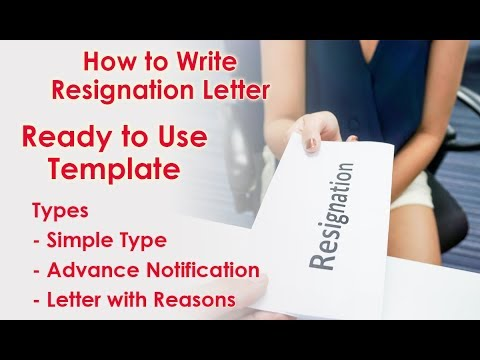 How To Write Resignation Letter - Advance Notifications - With Reasons