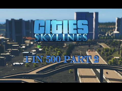 Cities Skylines - Flood City II: 1 in 500...0000 Year Flood Part 2 (Full Scale Catastrophe)