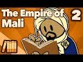 The Empire of Mali - An Empire of Trade and Faith - Extra History - #2