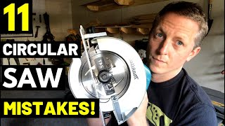 11 WORST CIRCULAR SAW MISTAKES!! And How To Avoid them...(DON'T DO THESE THINGS! Kickback/Binding)