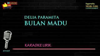 Download Video Delia Paramita - Bulan Madu | Karaoke Lirik MP3 3GP MP4