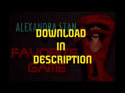 ALEXANDRA STAN - FAVORITE GAME (AUDIO)