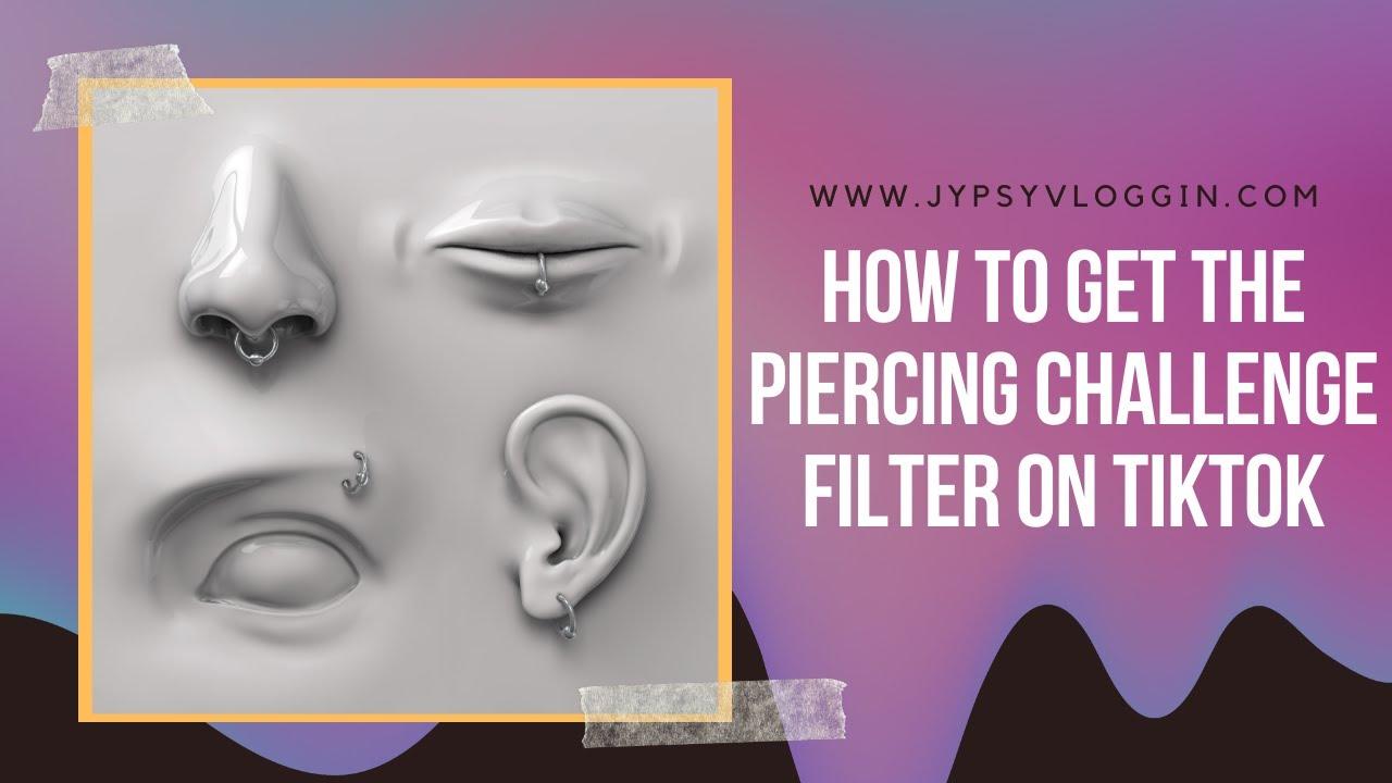 Piercing Challenge on TikTok
