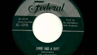Annie Had A Baby -  Midnighters