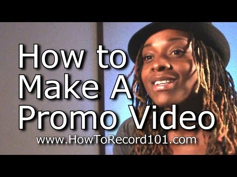 How to Make A Music Promo Video - Six Easy Steps!
