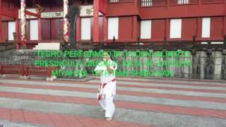 TEsho performed by kyoshi Alberto Presincula Original kata of Katsuya Miyahira 10th Dan Shido-kan