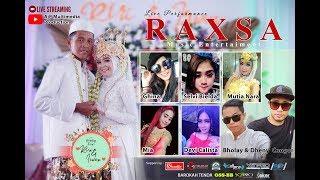 AjP Multimedia - Live Streaming RAXSA Music - Wedding RIRI & IRWAN - Senin, 16 Maret 2020