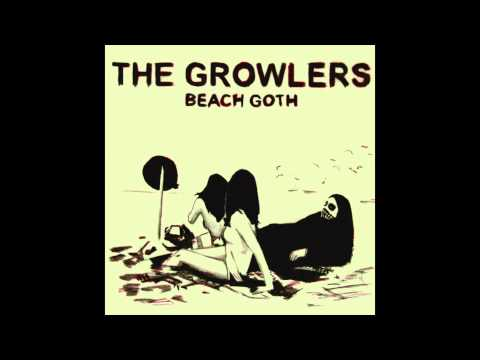 The Growlers -  One Million Lovers