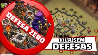 Criando uma vila sem defesas - DEFESA ZERO #01 - Clash Of clans
