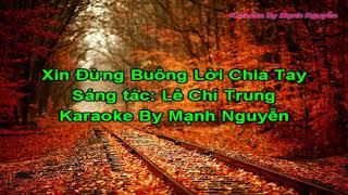 Karaoke-Xin Đừng Buông Lời Chia Tay-Chu Bin