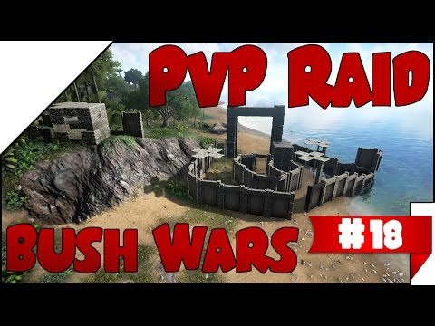 Bush Wars! #18 ➤ PvP RAID! • DEUTSCH • ARK
