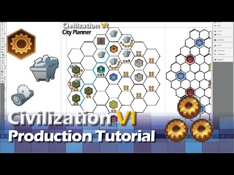 Civilization 6 - All About Production