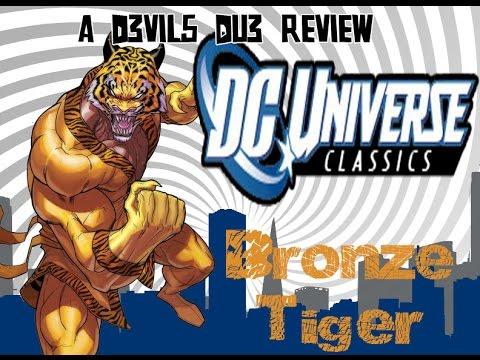 Action Figure Review: Mattel DC Universe Classics/DCUC BRONZE TIGER!!!