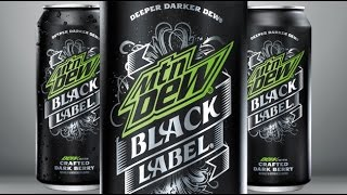 Mountain Dew Black Label Review