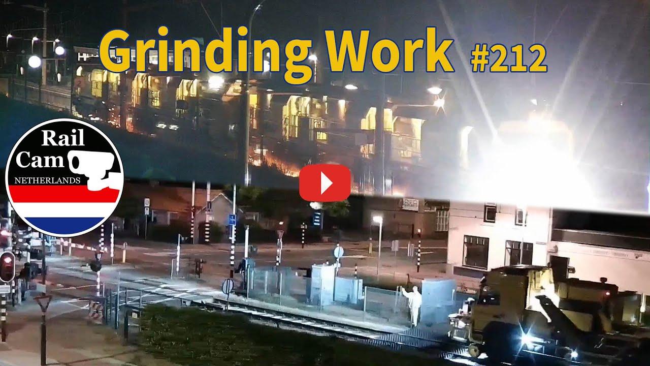 Railcam Grinding Work #212
