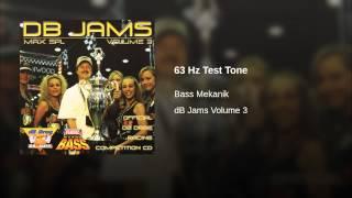 63 Hz Test Tone