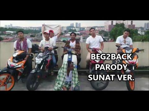 BEG2BACK PARODY (VERSI SUNAT)