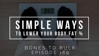 Simple Ways to Lower Your Body Fat Percentage