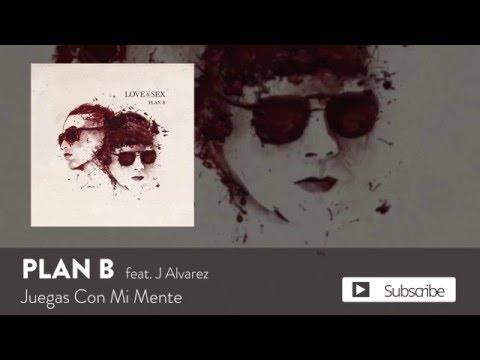 Plan B – Juegas Con Mi Mente ft. J Alvarez [Official Audio]