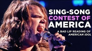 'SINGSONG CONTEST OF AMERICA' — A Bad Lip Reading of American Idol