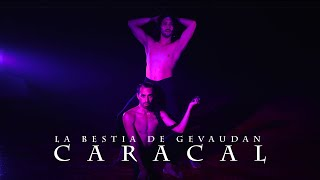 La Bestia de Gevaudan - Caracal | Video Oficial