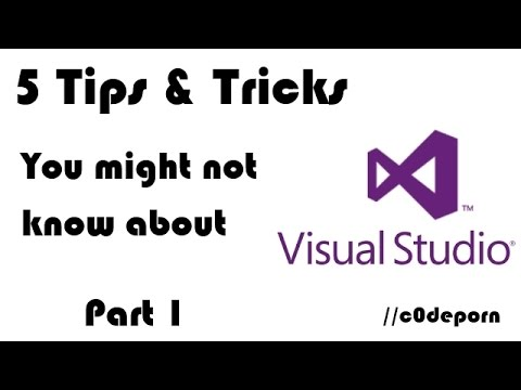 5 Useful Tips & Tricks for Visual Studio - Part 1