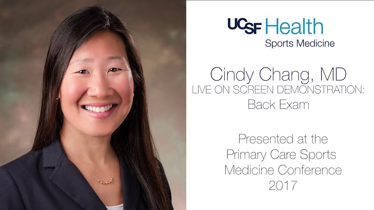 Dr Cindy Chang, MD, presents Back Exam at UCSF Primary Care Sports Medicine  Conference