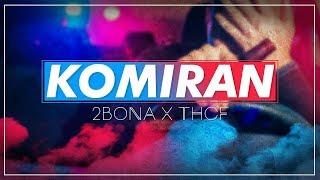 Смотреть клип 2 Bona X Thcf - Komiran